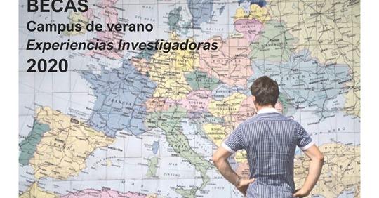 BECAS CAMPUS DE VERANO EXPERIENCIAS INVESTIGADORAS 2020