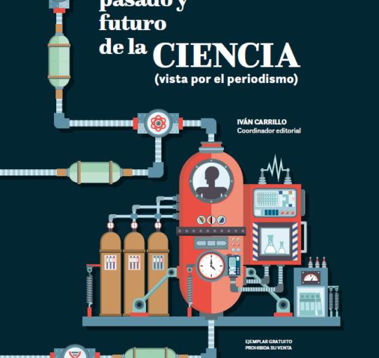 PRESENTE, PASADO Y FUTURO DE LA CIENCIA