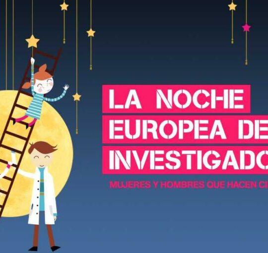 LA NOCHE EUROPEA DE L@S INVESTIGADOR@S