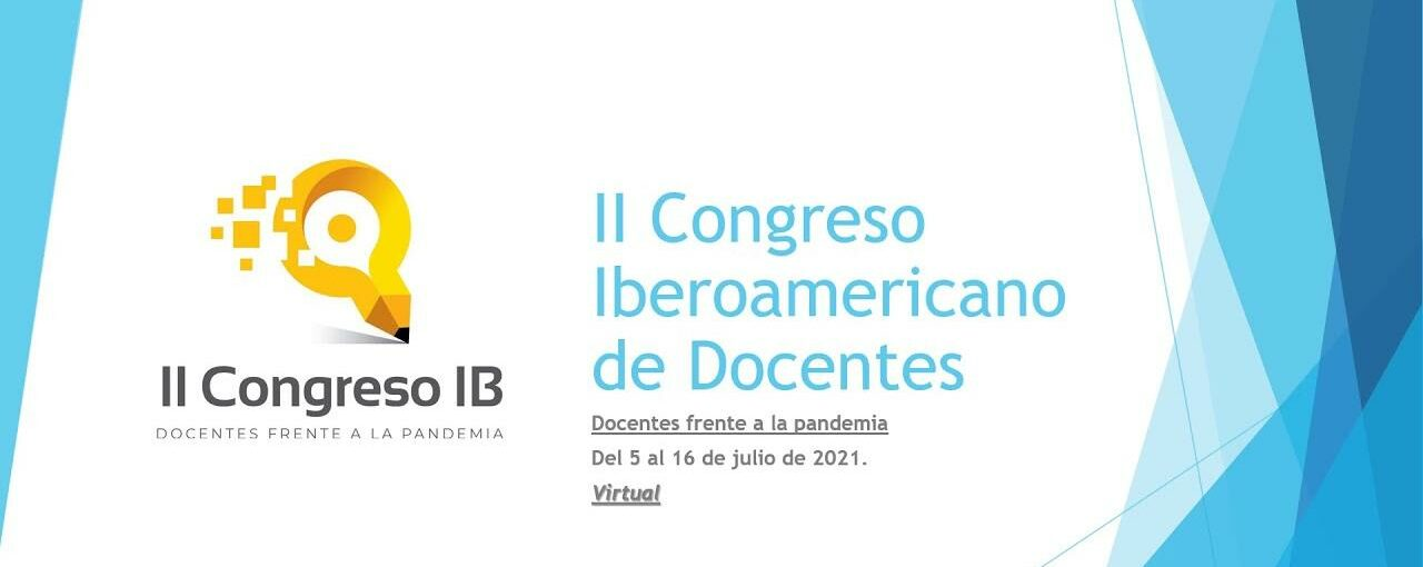 II CONGRESO IBEROAMERICANO DE DOCENTES