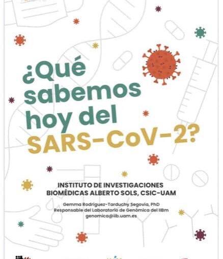 ¿QUÉ SABEMOS HOY DEL SARS-COV-2?